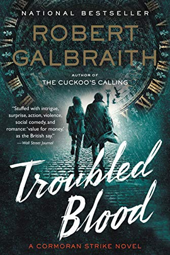 Troubled Blood (Cormoran Strike, #5) by Robert Galbraith