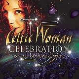 Celebration / Celtic Woman