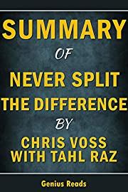 Summary of Never Split the Difference:…