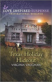 Texas Holiday Hideout (Cowboy Lawmen Book 2)…