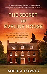 The Secret Of Eveline House: A Tale Of…