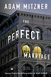 The Perfect Marriage: A Novel af Adam…