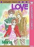 LOVE (マーガレットコミックスDIGITAL)
