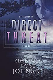 Direct Threat (Protection Inc. Book 1) –…