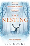 The Nesting: from the bestselling author comes a modern fairytale thriller with a gothic twist for 2020