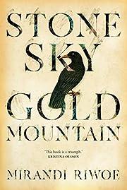 Stone Sky Gold Mountain af Mirandi Riwoe