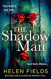 The Shadow Man: The most gripping crime…