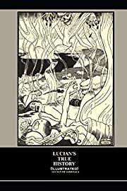 Lucian's True History (illustrated) de…