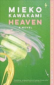 Heaven: A Novel av Mieko Kawakami