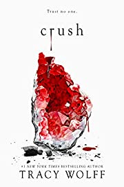 Crush (Crave Book 2) af Tracy Wolff