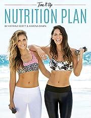 Tone It Up Nutrition Plan av Katrina Scott