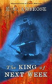 The King of Next Week por E. C. Ambrose