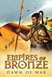 Empires of Bronze: Dawn of War (Empires of Bronze 2)