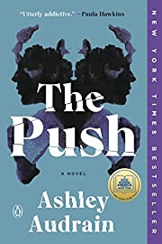 The Push: A Novel por Ashley Audrain