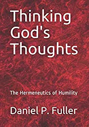 Thinking God's Thoughts: The…