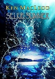 Selkie Summer af Ken MacLeod