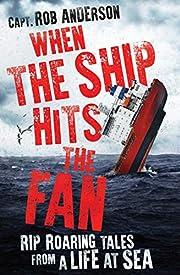 When the Ship Hits the Fan – tekijä: Rob…