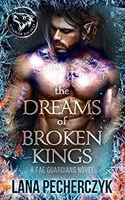 The Dreams of Broken Kings: Season of the…
