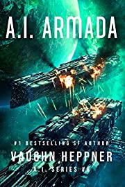 A.I. Armada (The A.I. Series Book 8) de…