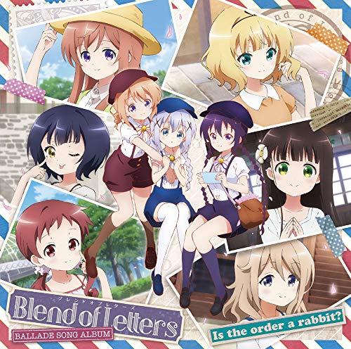 ご注文はうさぎですか?バラードソングアルバム/Blend of Letters ジャケット