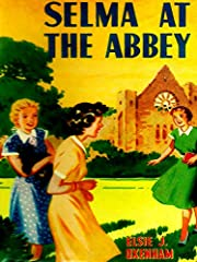 Selma at the Abbey av Elsie J. Oxenham