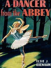 A Dancer from the Abbey av Elsie J. Oxenham