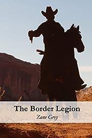 The Border Legion de Zane Grey