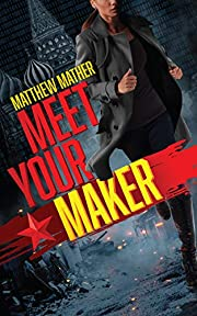 Meet Your Maker (The Delta Devlin Novels…