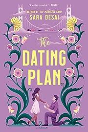 The Dating Plan de Sara Desai