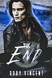 The End: A Reverse Harem Bully Romance…