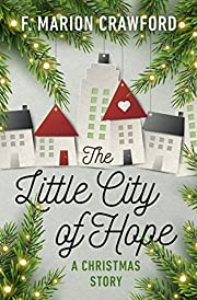 The Little City of Hope: A Christmas Story…