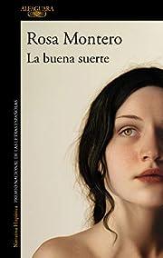 La buena suerte (Spanish Edition) af Rosa…
