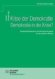 Krise der Demokratie - Demokratie in der…