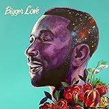 Bigger Love (2020)