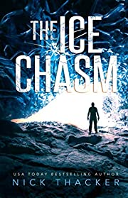 The Ice Chasm (Harvey Bennett Thrillers) by…