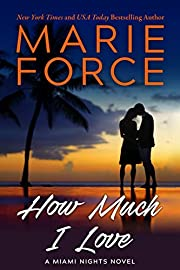 How Much I Love de Marie Force