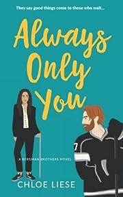 Always Only You (Bergman Brothers) por Chloe…