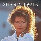 The Woman In Me (Diamond Edition) / Shania Twain