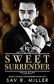 Sweet Surrender: A Dark Mafia…