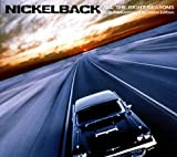 All The Right Reasons (15th Anniversary Expanded Edition) / Nickelback