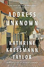 Address Unknown: A Novel por Kathrine…