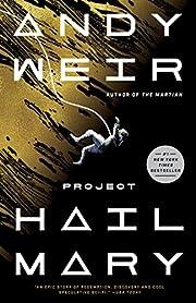 Project Hail Mary: A Novel de Andy Weir
