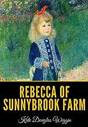 Rebecca of Sunnybrook Farm av Kate Douglas…