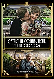 Gatsby in Connecticut: The Untold Story por…