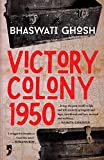 Victory Colony, 1950