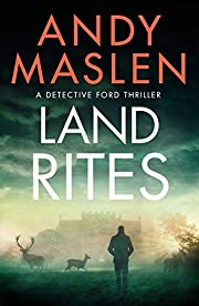 Land Rites (Detective Ford Book 2) de Andy…