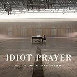 Idiot Prayer (Nick Cave Alone At Alexandra Palace) (2020)