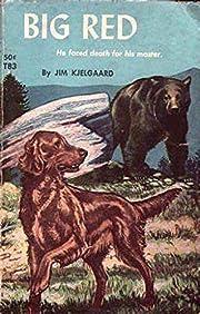 Big Red (Big Red #1) : Kjelgaard Jim (James…
