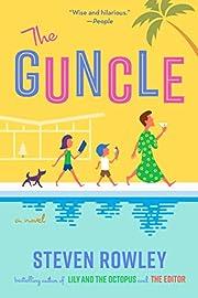 The Guncle – tekijä: Steven Rowley