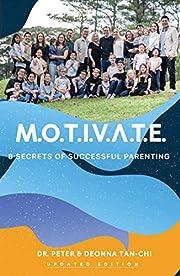 M.O.T.I.V.A.T.E Updated Edition: 8 Secrets…